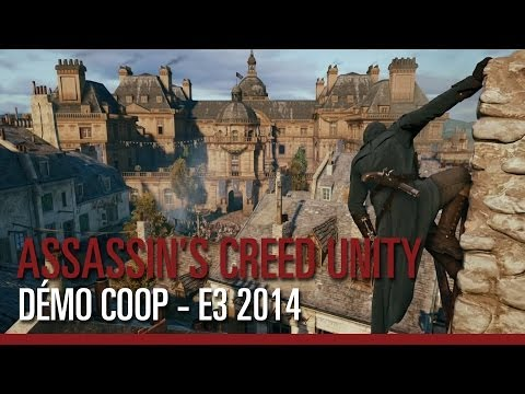 Assassin's Creed Unity - Démo de gameplay Coop - E3 2014