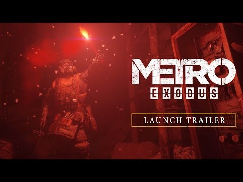 Metro Exodus - Launch Trailer [FR]