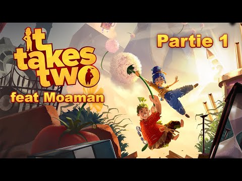 #FirstHours - It Takes Two (Co-op ft. @Moaman 👩❤️👨) - FR - 1/3 : En route vers le divorce !