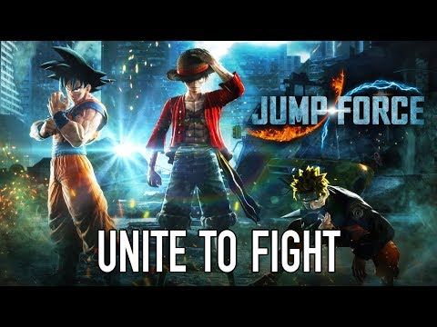 JUMP Force - PS4/XB1/PC - Unite To Fight ( E3 announcement Trailer)